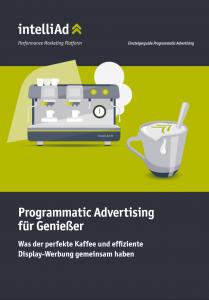 Whitepaper: Was der perfekte Kaffee und effiziente Display-Werbung gemeinsam haben